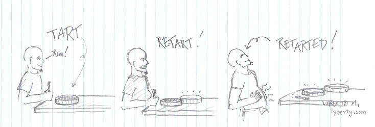 (drawing) Tart, Retart, Retarted. (click for more tarts)